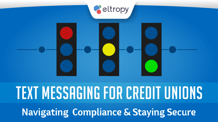 Navigating Compliance in Text Messaging Credit Unions Guide