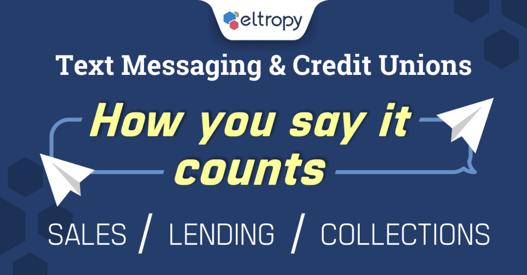 Text Messaging for Member Engagement Credit Unions